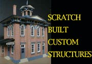 SCRATCH BUILT STRUCTURES
